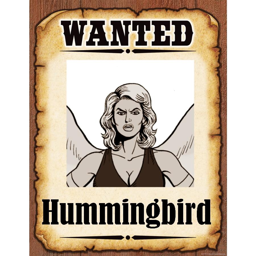 Wanted Poster Hummingburd