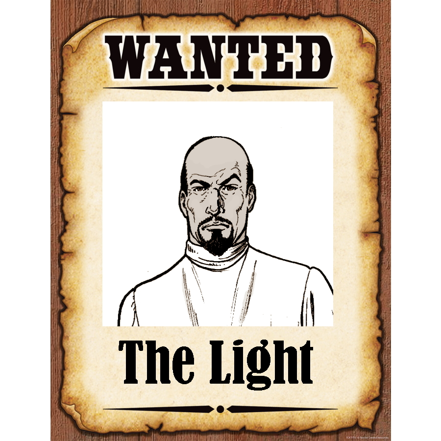 Wanted Poster The Light
