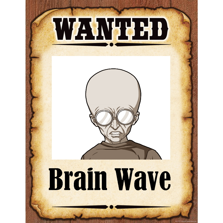 Wanted Poster Brain Wave