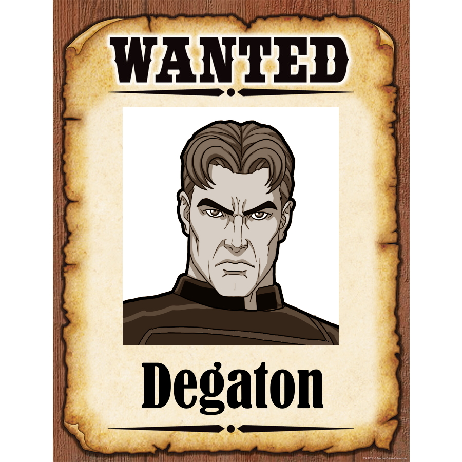 Wanted Poster Degaton