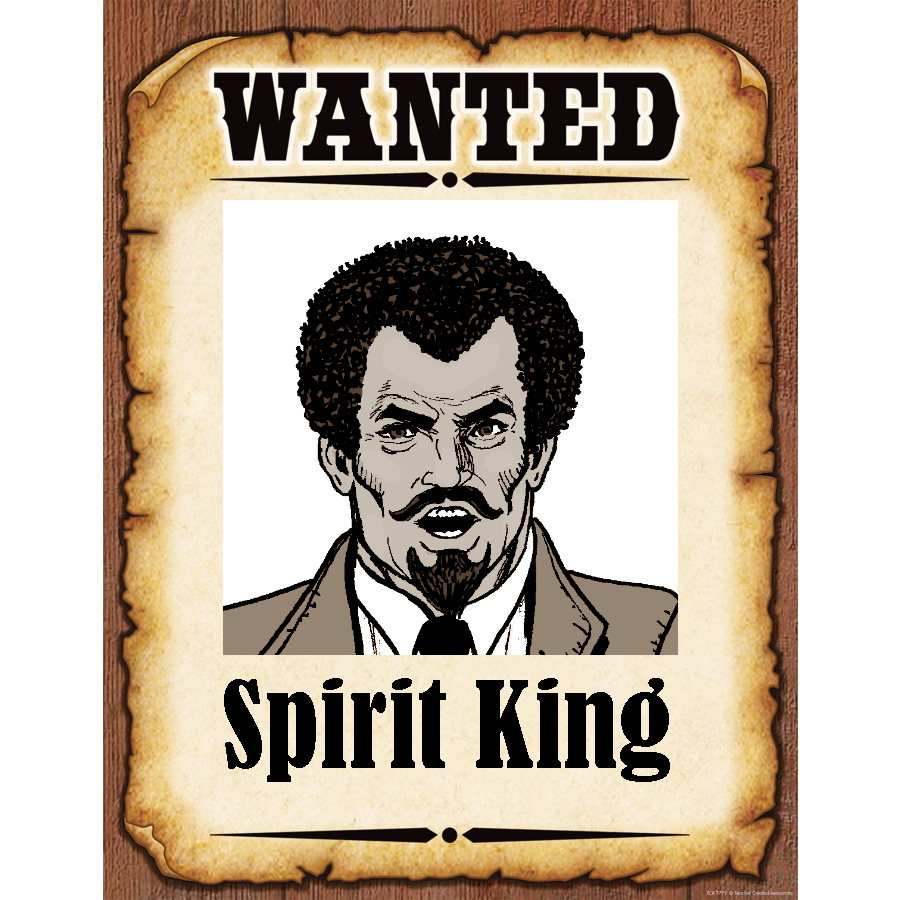 Wanted Poster Spirit King