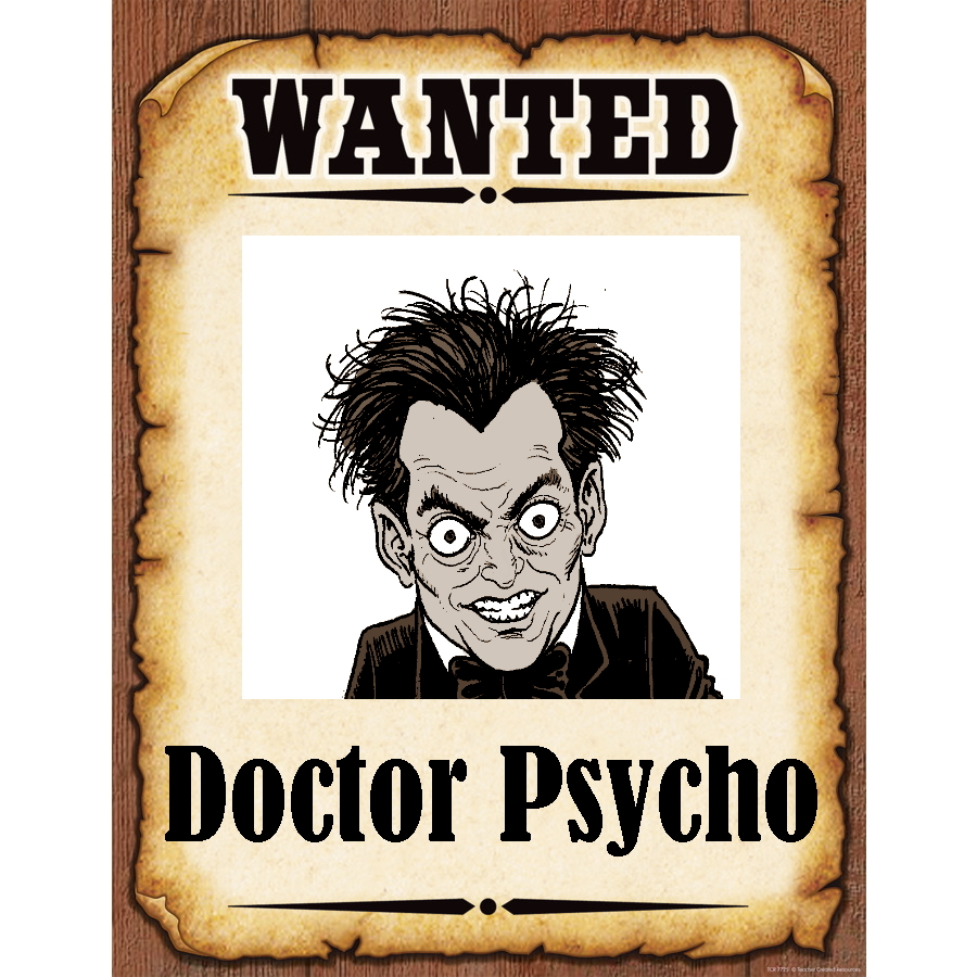 Wanted Poster Dr. Psycho