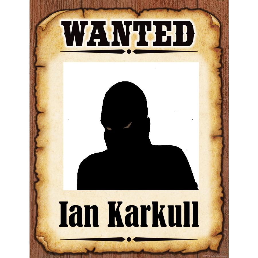 Wanted Poster Ian Karkull