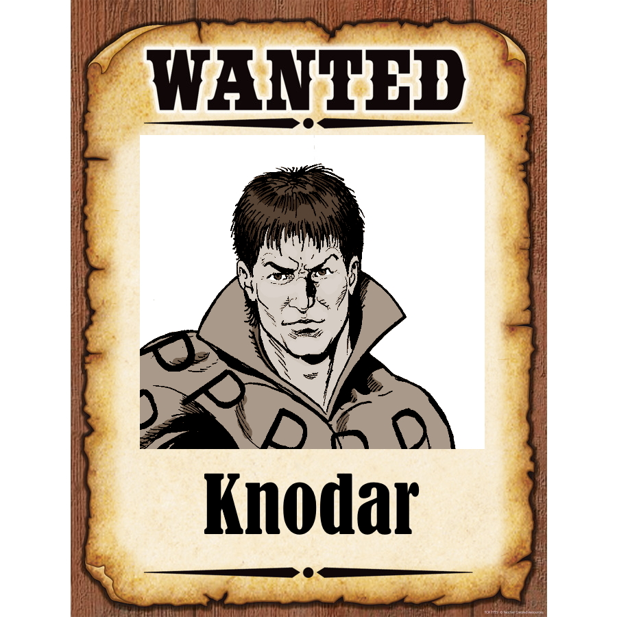 Wanted Poster Knodar