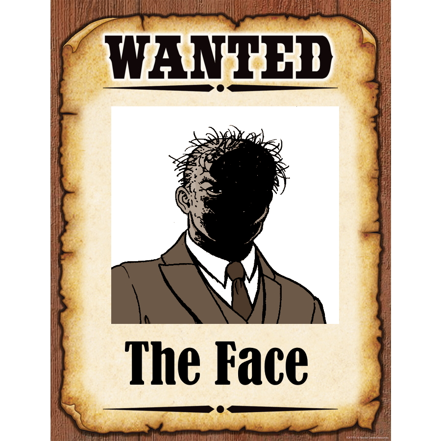 Wanted Poster The Face
