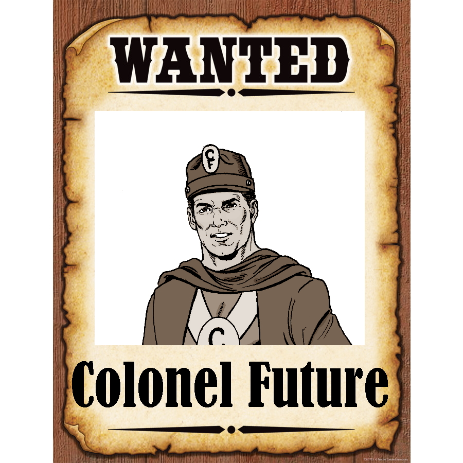 Wanted Poster Colonel Future