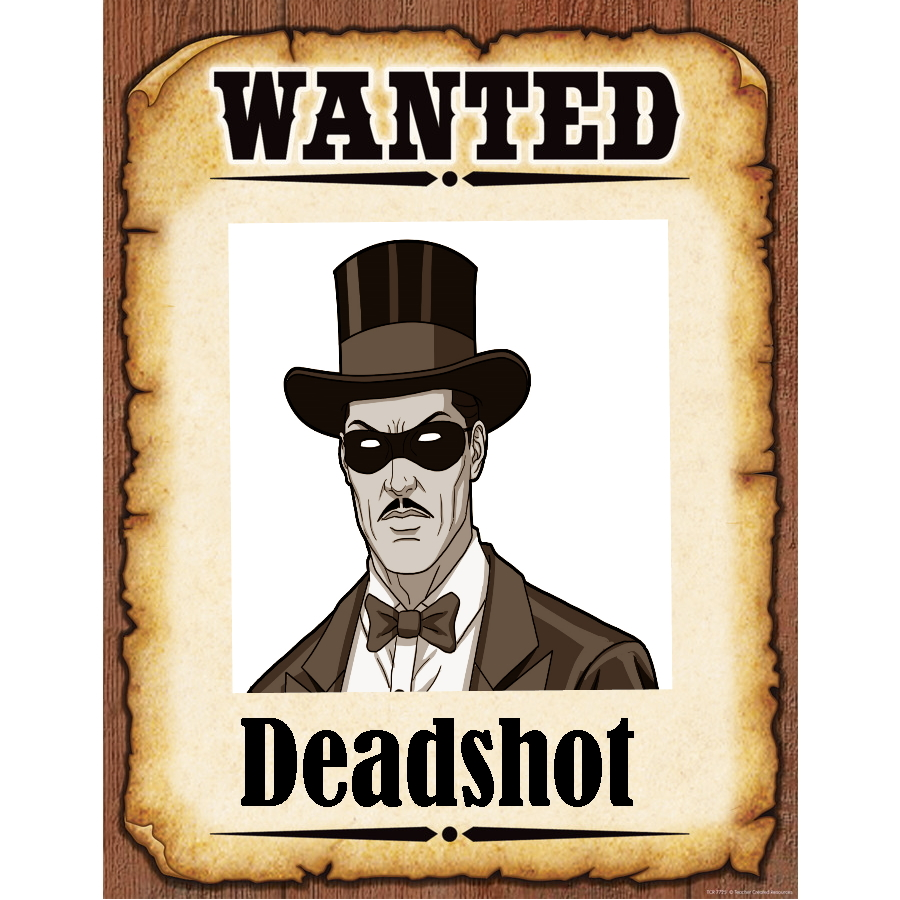 Wanted Poster Deadshot