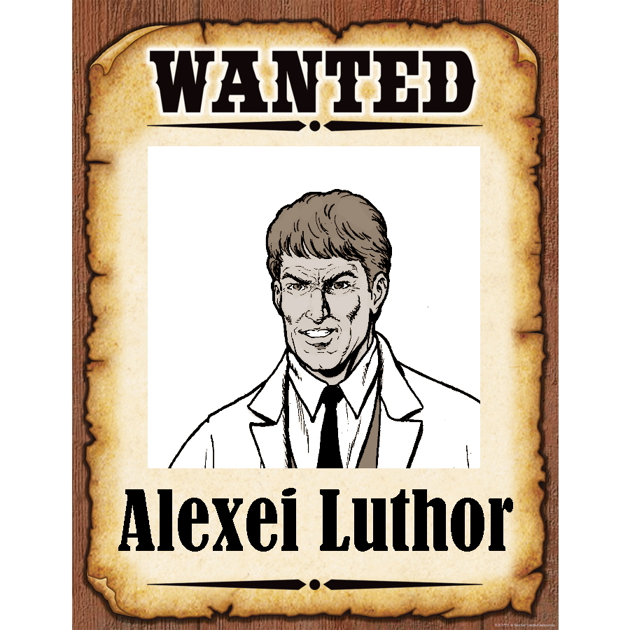 Wanted Poster Luthor